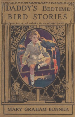 Daddy's Bedtime Bird Stories by Mary Graham Bonner - 1917